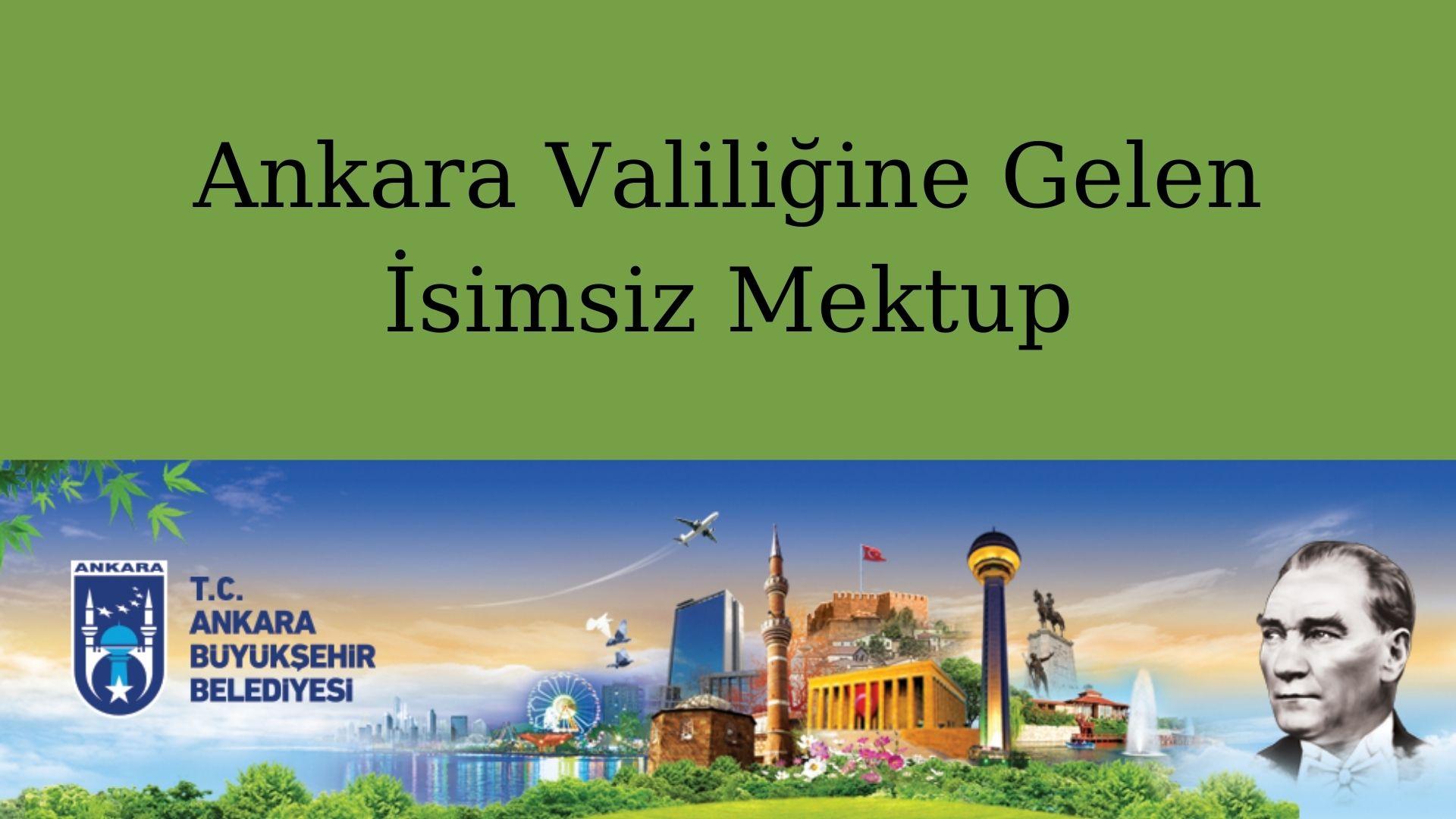 Ankara Valiliğine Gelen İsimsiz Mektup